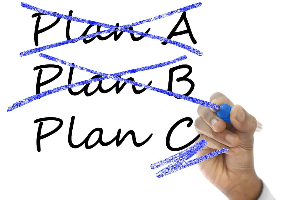 Plan A, Plan B both crossed out and Plan C